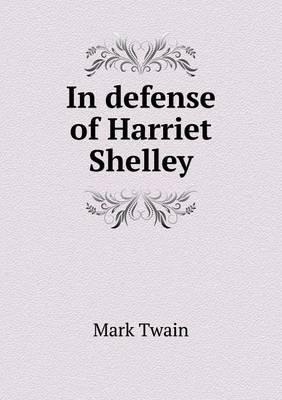 In Defense of Harriet Shelley (Paperback)
