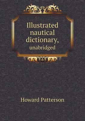 Illustrated Nautical Dictionary, Unabridged (Paperback)