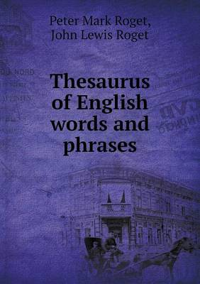 Thesaurus of English Words and Phrases (Paperback)