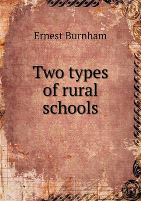 Two Types of Rural Schools (Paperback)
