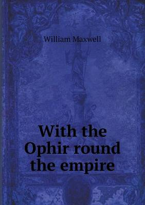 With the Ophir Round the Empire (Paperback)