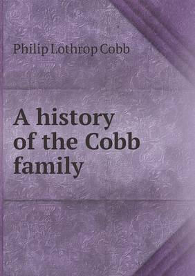 A History of the Cobb Family (Paperback)