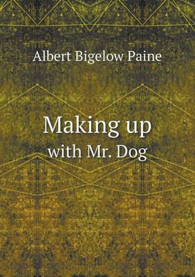 Making Up with Mr. Dog (Paperback)