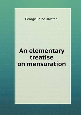 An Elementary Treatise on Mensuration (Paperback)