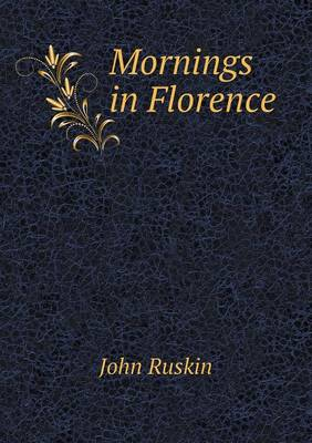 Mornings in Florence (Paperback)