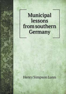 Municipal Lessons from Southern Germany (Paperback)