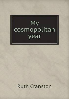 My Cosmopolitan Year (Paperback)