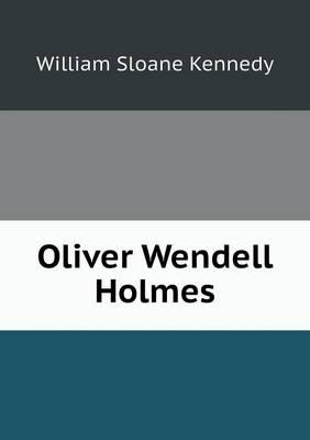 Oliver Wendell Holmes (Paperback)