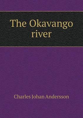 The Okavango River (Paperback)