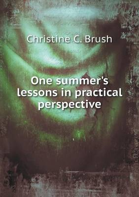 One Summer's Lessons in Practical Perspective (Paperback)