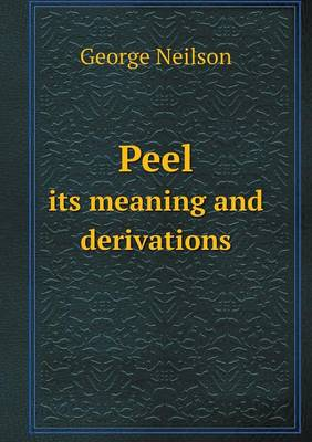 Peel Its Meaning and Derivations (Paperback)