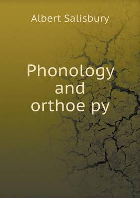 Phonology and orthoëpy (Paperback)