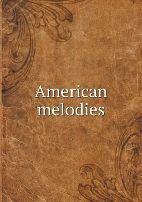 American Melodies (Paperback)