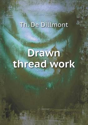 Drawn Thread Work (Paperback)