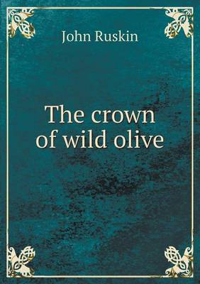 The Crown of Wild Olive (Paperback)