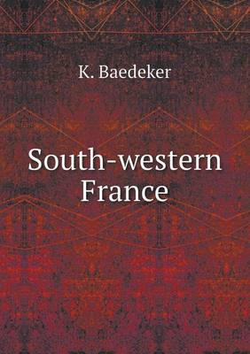 South-Western France (Paperback)
