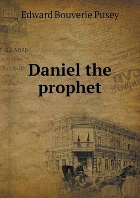 Daniel the Prophet (Paperback)