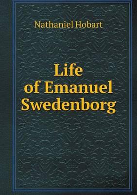 Life of Emanuel Swedenborg (Paperback)