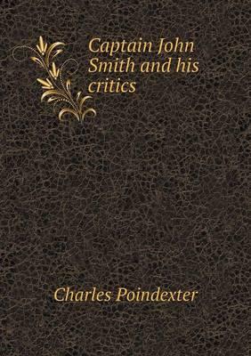 Captain John Smith and His Critics (Paperback)