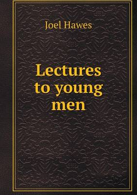 Lectures to Young Men (Paperback)