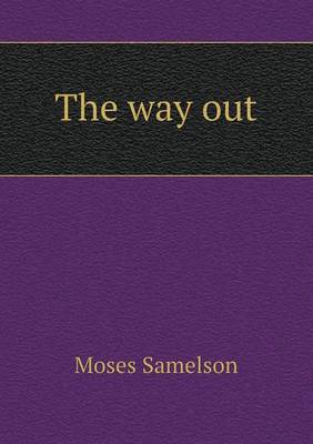The Way Out (Paperback)