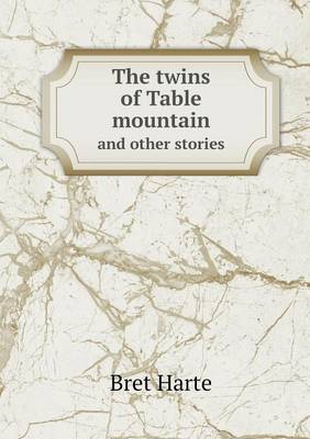 The Twins of Table Mountain and Other Stories (Paperback)