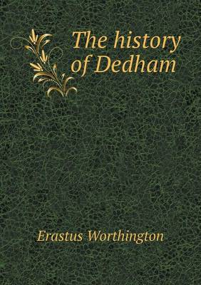 The History of Dedham (Paperback)