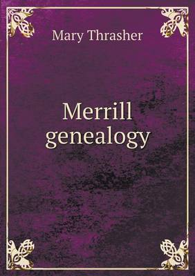 Merrill Genealogy (Paperback)