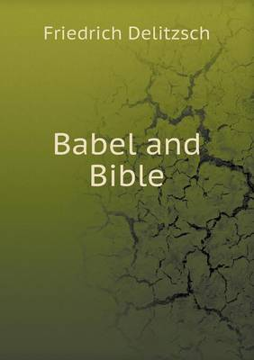 Babel and Bible (Paperback)