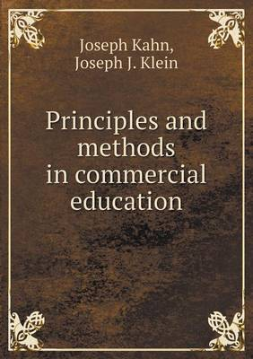 Principles and Methods in Commercial Education (Paperback)