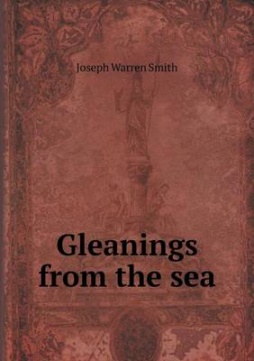 Gleanings from the Sea (Paperback)