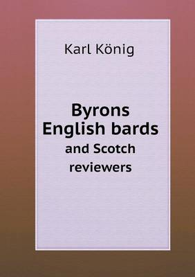 Byrons English Bards and Scotch Reviewers (Paperback)