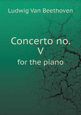 Concerto No. V for the Piano (Paperback)