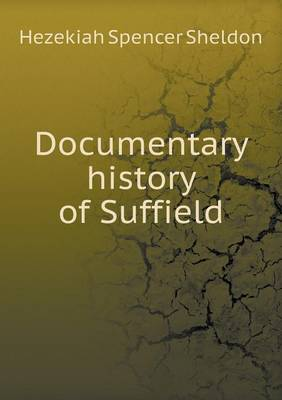 Documentary History of Suffield (Paperback)