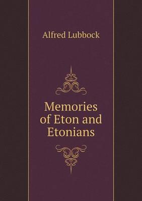 Memories of Eton and Etonians (Paperback)