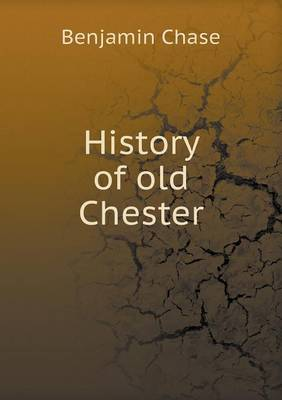 History of Old Chester (Paperback)