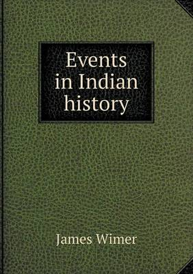 Events in Indian History (Paperback)