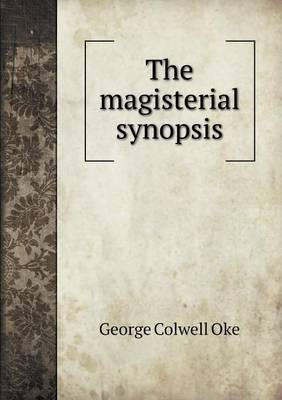 The Magisterial Synopsis (Paperback)