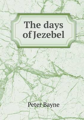 The Days of Jezebel (Paperback)