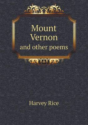 Mount Vernon and Other Poems (Paperback)