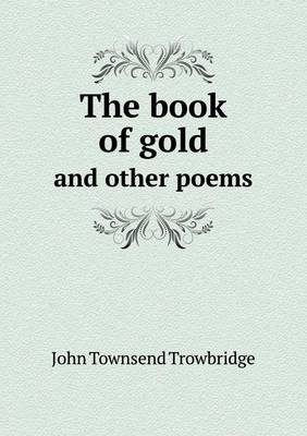 The Book of Gold and Other Poems (Paperback)