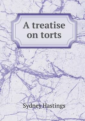 A Treatise on Torts (Paperback)