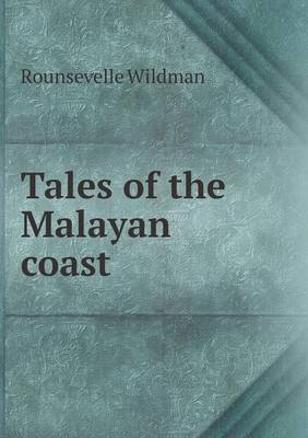 Tales of the Malayan Coast (Paperback)