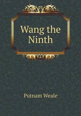 Wang the Ninth (Paperback)