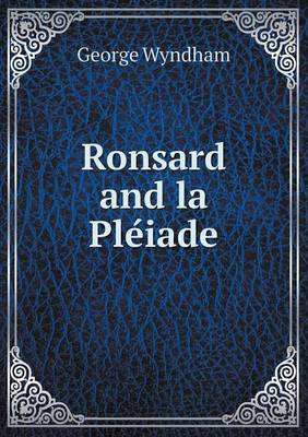 Ronsard and La Ple Iade (Paperback)