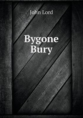 Bygone Bury (Paperback)