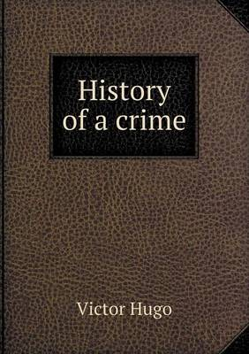 History of a Crime (Paperback)