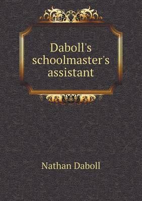Daboll's Schoolmaster's Assistant (Paperback)