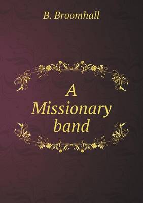 A Missionary Band (Paperback)