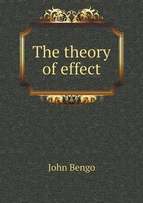 The Theory of Effect (Paperback)